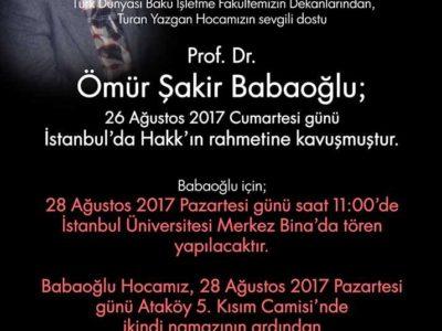Prof. Dr. Ömür Şakir Babaoğlu Hakk'ın Rahmetine Kavuşmuştur