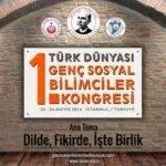 1. Türk Dünyası Genç Sosyal Bilimciler Kongresi
