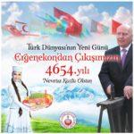 Ergenekon'dan Çıkışımızın 4654. Yıldönümü / Nevruz Bayramı Kutlamaları
