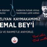 Boğazlıyan Kaymakamımız Kemal Bey'i Anıyoruz.