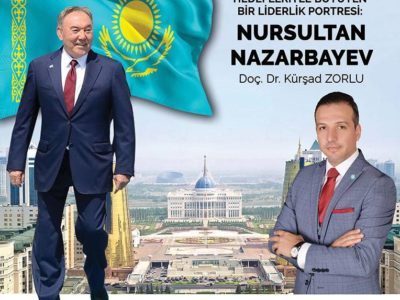 Hedefleriyle Büyüyen Bir Liderlik Portresi: Nursultan Nazarbayev