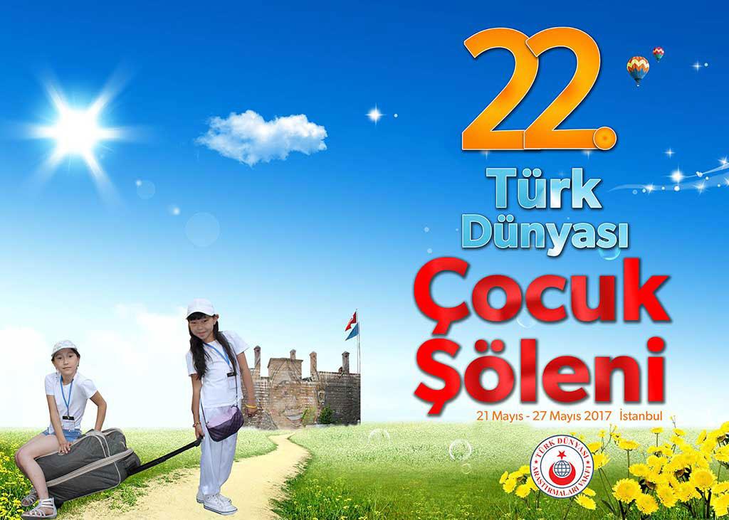 22. Türk Dünyası Çocuk Şöleni-1