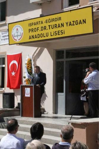 Prof. Dr. Turan Yazgan Isparta - Eğirdir Anadolu Lisesi Açılışı
