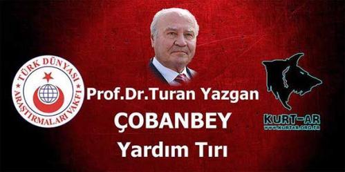 Suriye Türklerine Kurt-Ar Prof. Dr. Turan Yazgan Tırı
